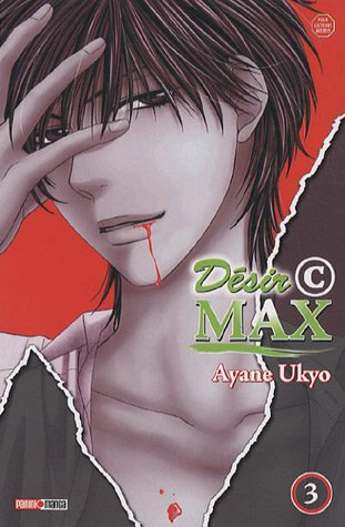 Désir C Max, Tome 3
