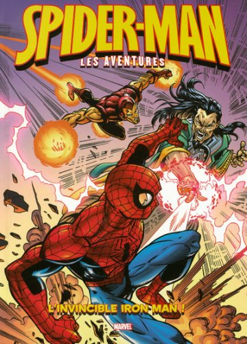 Spider-Man : les aventures, Tome 5 : L'invincible Iron Man !