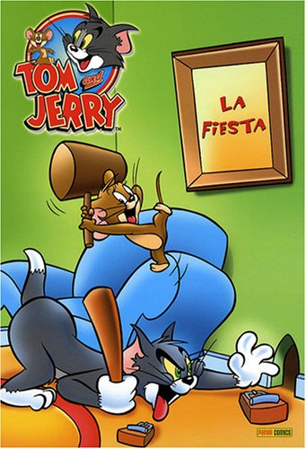 Tom et Jerry, Tome 1 : La fiesta