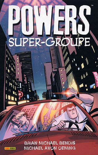 Powers, Tome 4 : Super-groupe