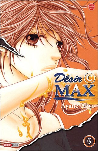 Désir C Max, Tome 5