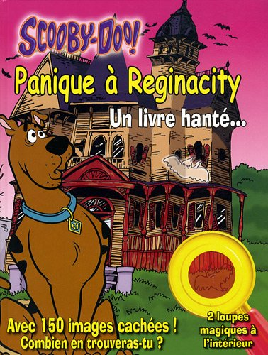 Scooby-Doo !, Tome : Panique à Reginacity