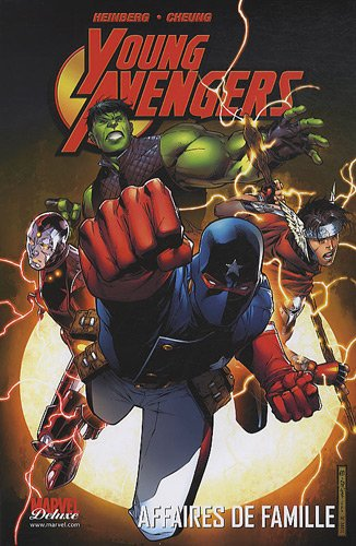 Young Avengers : Affaires de famille, Volume 1