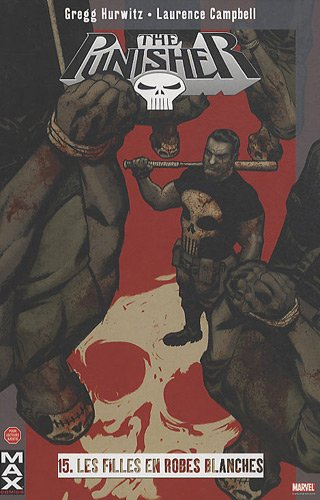 The Punisher, Tome 15 : Les filles en robes blanches