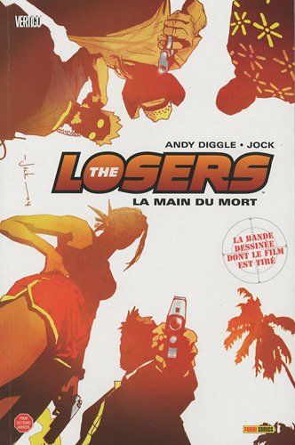 The Losers, Tome 1 :