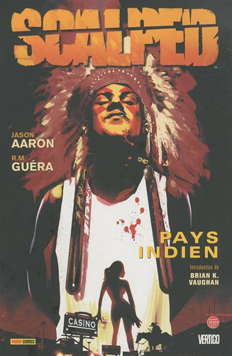 Scalped, Tome 1