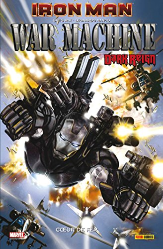 Iron Man : War Machine : Coeur de fer