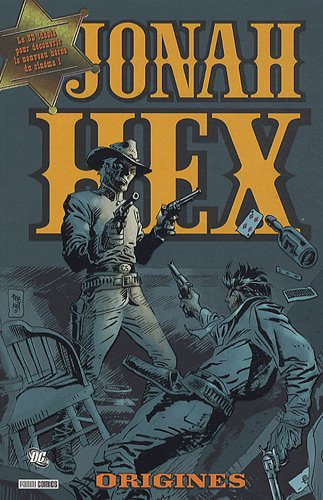 Jonah Hex, Tome 2 : Origines
