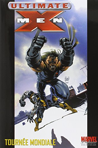 Ultimate X-Men, Tome 2 : Tournée mondiale