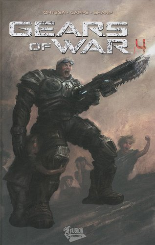 Gears of war, Tome 4 :