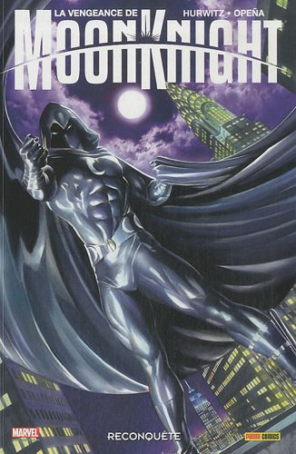 La vengeance de Moon Knight, Tome 1
