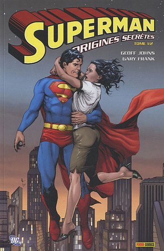 Superman : origines secrètes, Tome 1 :