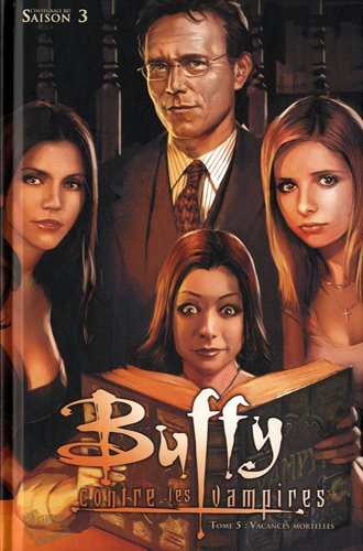 Buffy contre les vampires, Tome 5
