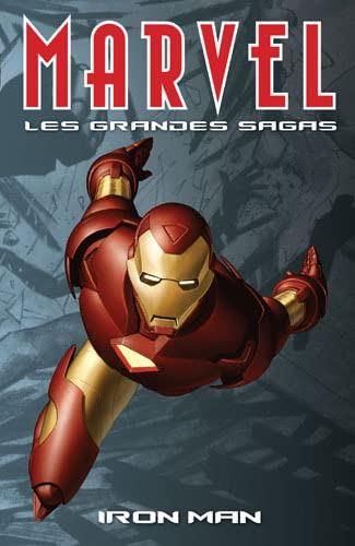 Marvel les grandes sagas 03 Iron Man