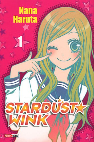 Stardust Wink, Tome 1 :