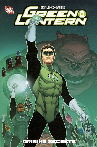 Green Lantern, Tome 1 : Origine secrète