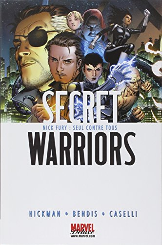 Secret warriors tome 1