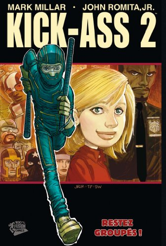 Kick ass 2 tome 1