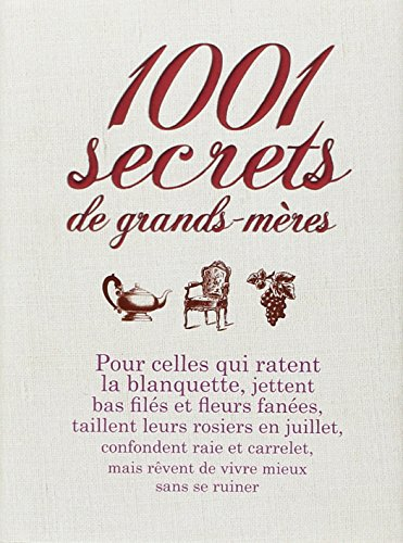 1001 Secrets de grands-mères