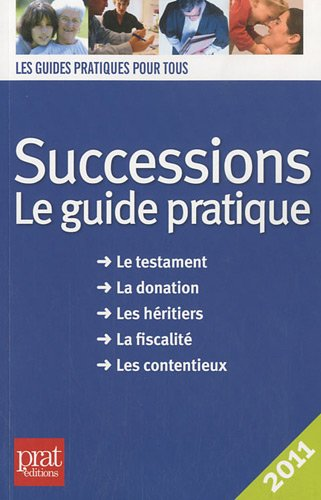 Successions 2011 : Le guide pratique