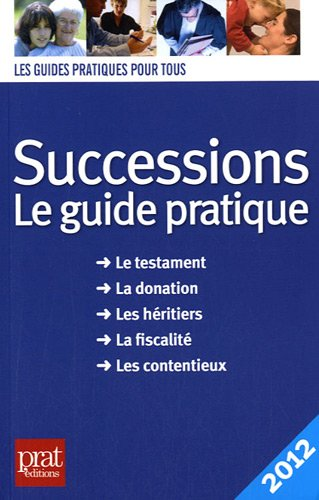 Successions : Le guide pratique