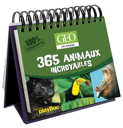 365 animaux incroyables