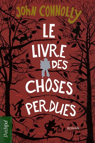 Le livre des choses perdues | Connolly, John (1968-...)