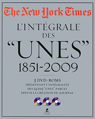 THE NEW YORK TIMES + 3 DVD-ROMS - L'INTEGRALE DES UNES 1851 - 2009 - DVD OFFERT