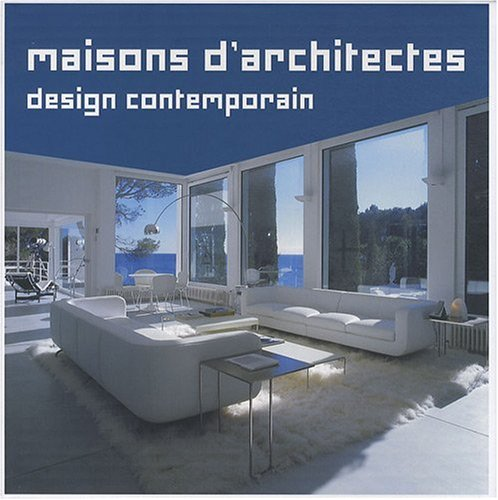Maisons d'architectes : Design contemporain