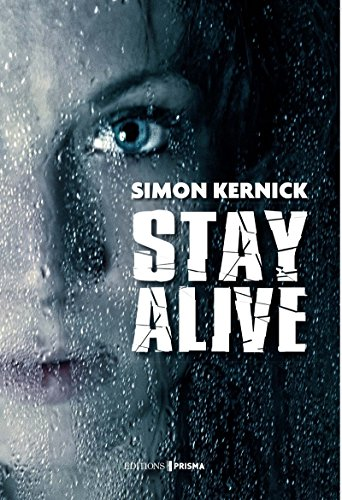 Stay alive |