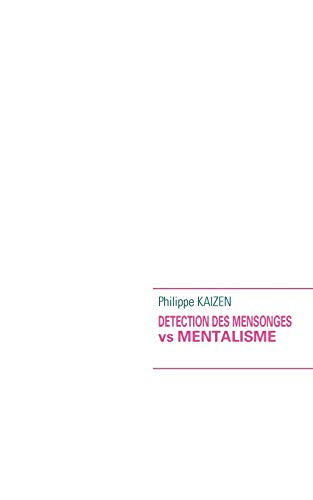 Detection Des Mensonges Vs Mentalisme