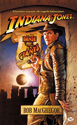 Indiana Jones, tome 2 : Indiana Jones et la Danse des géants