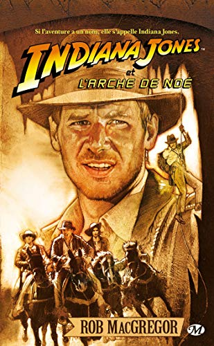 Indiana Jones, tome 4 : Indiana Jones et l'arche de Noé