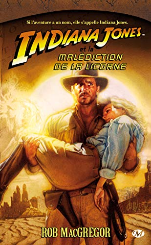 Indiana Jones, tome 5 : Indiana Jones et la malédiction de la licorne