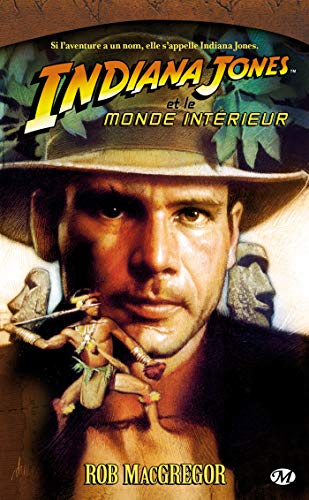 Indiana Jones, tome 6 : Indiana Jones et le Monde Intérieur