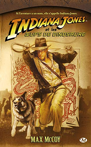 Indiana Jones, tome 10 : Indiana Jones et les oeufs de dinosaure