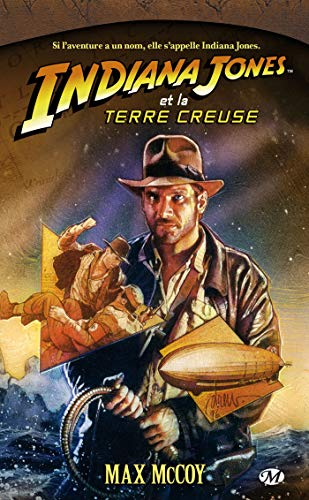 Indiana Jones, tome 11 : Indiana Jones et la terre creuse