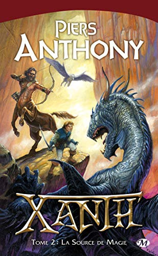 Xanth, tome 2 : La Source de magie