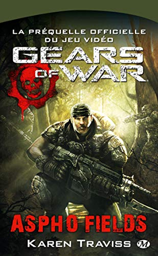 Gears of War, tome 1 : Aspho Fields
