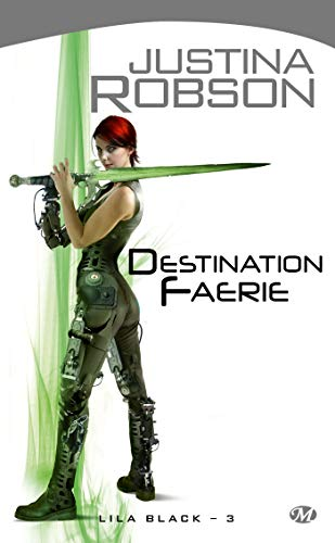 Lila Black, tome 3 : Destination Faerie