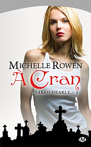 Sarah Dearly, Tome 3