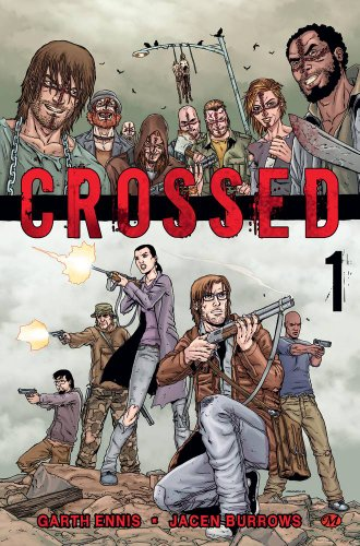 Crossed, Tome 1