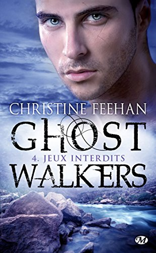 GhostWalkers, Tome 4 : Jeux interdits