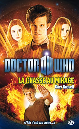 Doctor who : la chasse au mirage
