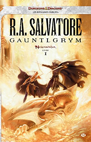 Neverwinter tome 1 : gauntlgrym