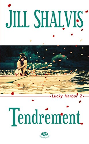 Lucky Harbor, T2 : Tendrement