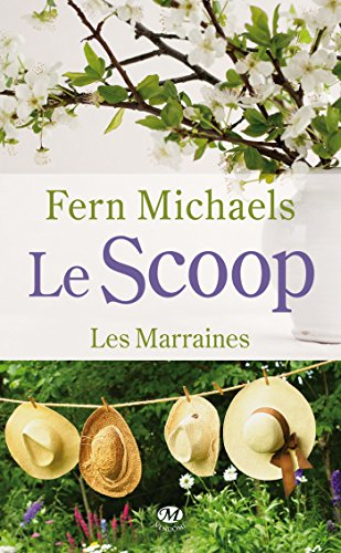 Les Marraines, T1 : le Scoop