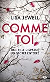 Comme toi | Jewell, Lisa. Auteur