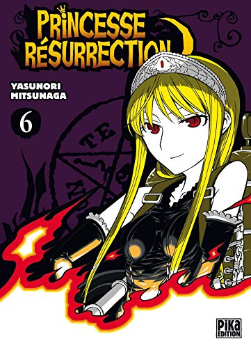 Princesse Résurrection, Tome 6 :