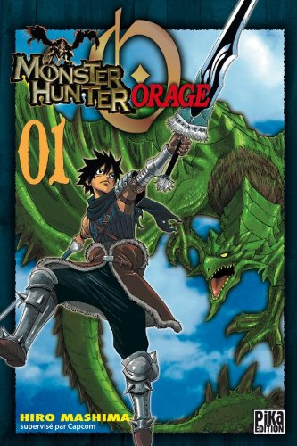 Monster Hunter Orage, Tome 1